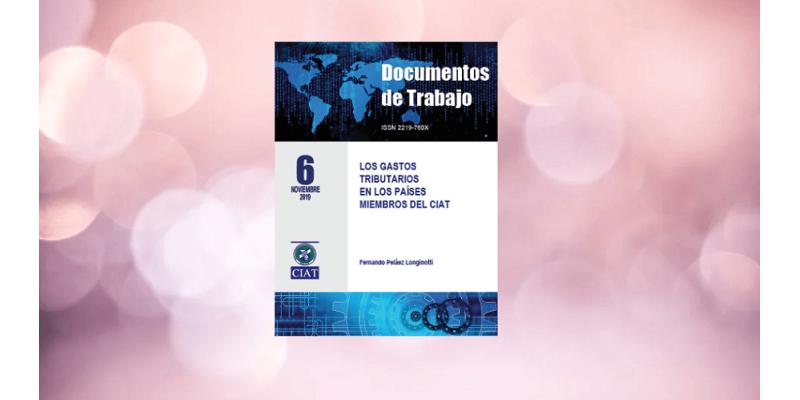 Gastos Tributarios en Países Miembros del CIAT