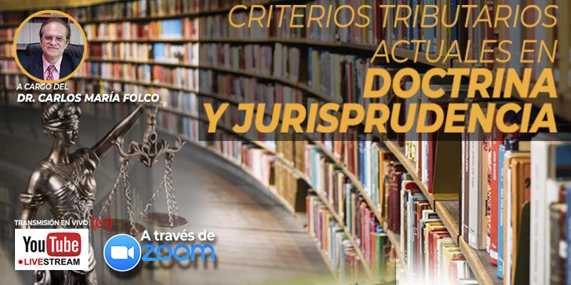 Ciclo de Análisis de Doctrina y Jurisprudencia Tributaria